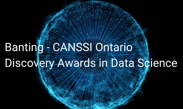 2020 Banting–CANSSI Ontario Discovery Awards in Data Science